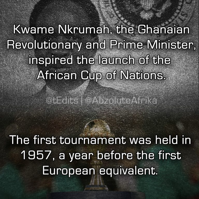 Kwame Nkrumah, the Ghanaian Revolutionary and Prime Minister, inspired the launch of the African Cup of Nations. The first tournament was held in 1957, a year before the first European equivalent.
