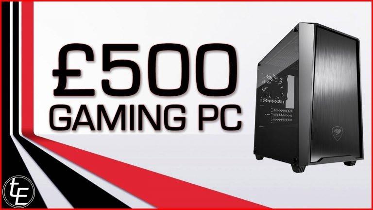 £500 Gaming PC | May 2020